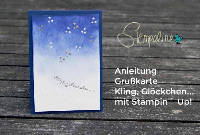 Weihnachtskarten mit Stampin Up Kling Glöckchen