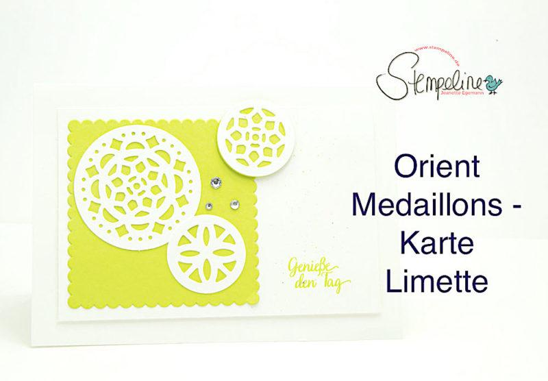 Grußkarte mit den Stadtteilen Orient Medaillons von Stampin Up!