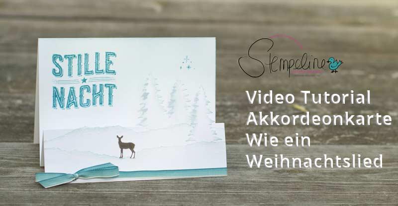 Akkordeonkarte Weihnachtskarte Wie ein Weihnachtslied von Stampin' Up!